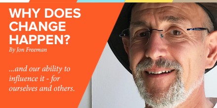 Why does change happen? By Jon Freeman